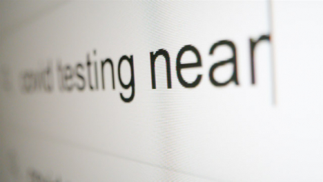 Extreme-Close-Up-Typing-Covid-Testing-in-Google-Search-Bar