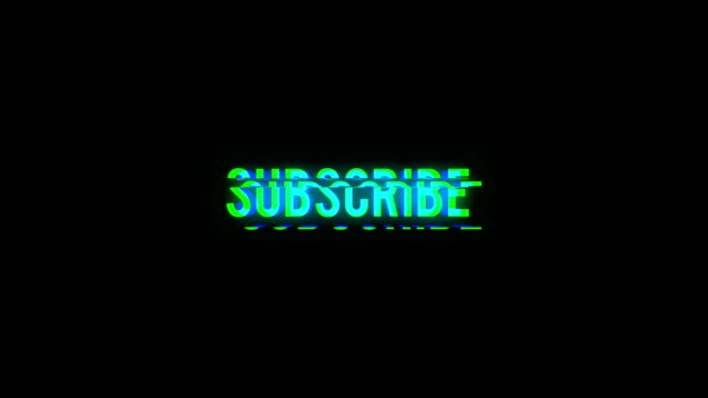 Subscribe-text-with-bad-signal-Glitch-effect