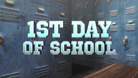 Closeup-text-1st-Day-of-School-and-motion-camera-in-school-locker-room