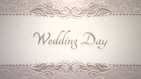 Closeup-text-Wedding-Day-and-vintage-frame-with-flowers-motion