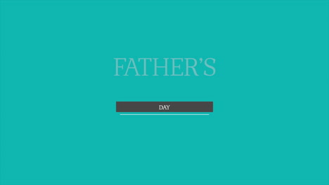 Animation-text-Fathers-day-on-green-fashion-and-minimalism-background