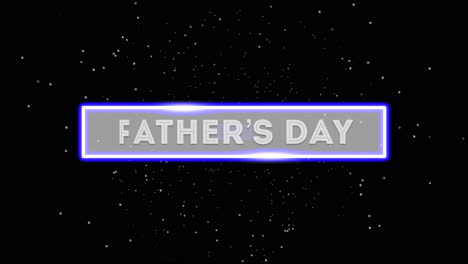 Animation-text-Fathers-day-on-fashion-and-club-background-with-glowing-blue-neon-lines