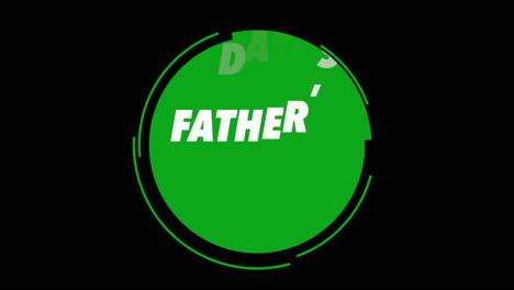 Texto-De-Animación-Día-Del-Padre-Sobre-Fondo-Negro-De-Moda-Y-Minimalismo-Con-Círculo-Verde