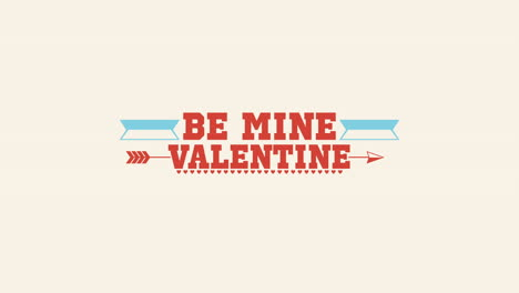 Animated-closeup-Be-Mine-Valentine-text-and-motion-arrow-on-Valentines-day-background