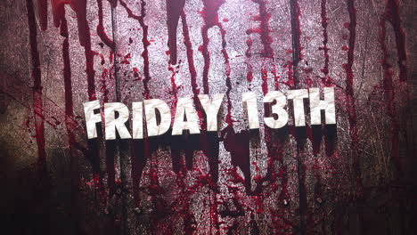 Animation-text-Friday-13th-on-mystical-horror-background-with-dark-blood-and-motion-camera