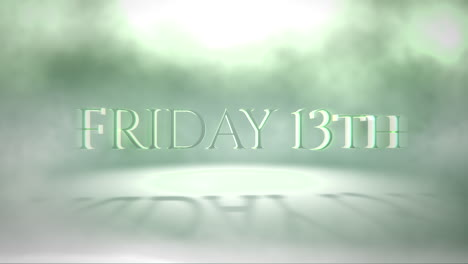 Animation-text-Friday-13th-on-mystical-horror-background-with-green-fog