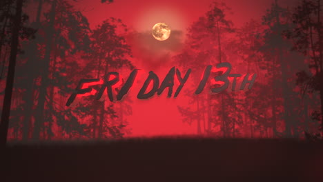 Animation-text-Friday-13th-and-mystical-background-with-dark-forest-and-fog