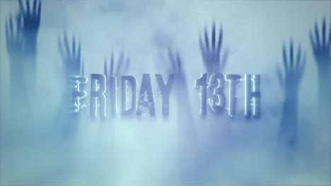 Animation-text-Friday-13th-on-mystical-horror-background-with-hands-behind-the-glass