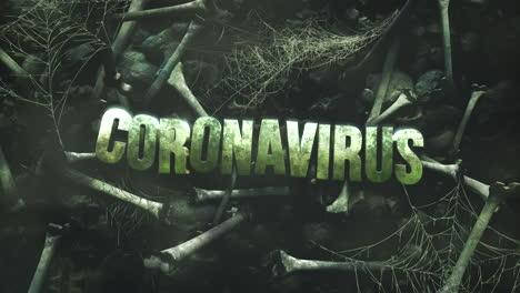Coronavirus-De-Texto-De-Primer-Plano-Animado-Y-Fondo-De-Horror-Místico-Con-Huesos-Oscuros