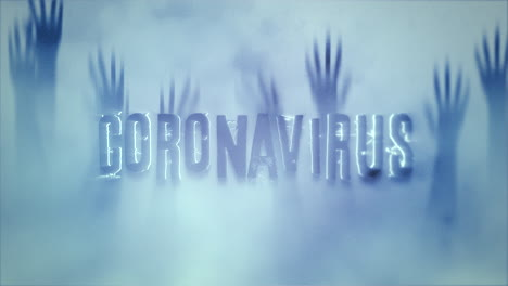 Animated-closeup-text-Coronavirus-and-mystical-horror-background-with-hands-behind-the-glass