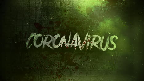 Animated-closeup-text-Coronavirus-and-mystical-horror-background-with-dark-blood-and-motion-camera