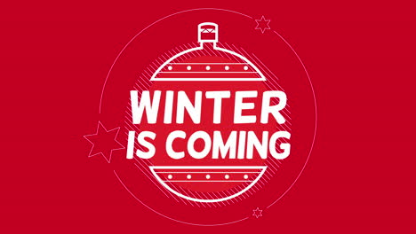 Animated-closeup-Winter-is-Coming-text-and-winter-Christmas-ball-with-snow-on-red-holiday-background
