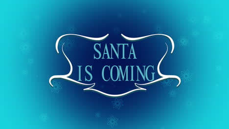 Animated-closeup-Santa-is-Coming-text-and-fly-white-snowflakes-on-snow-background-1
