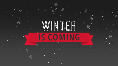 Animated-closeup-Winter-is-Coming-text-and-fly-white-snowflakes-on-snow-black-background