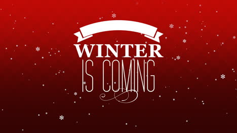 Animated-closeup-Winter-is-Coming-text-and-fly-white-snowflakes-on-snow-red-background-2