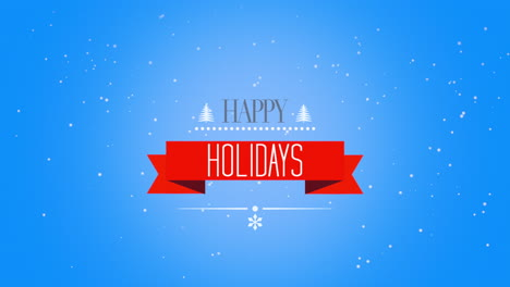 Animated-closeup-Happy-Holidays-text-and-trees-with-fly-white-snowflakes-on-snow-blue-gradient-background