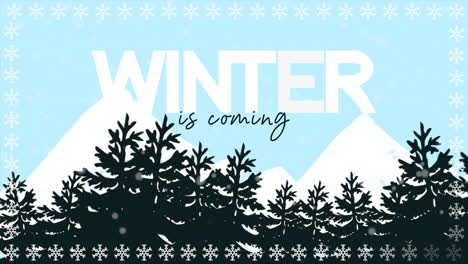 Animated-closeup-Winter-is-Coming-text-and-winter-landscape-with-trees-and-mountains-on-holiday-background