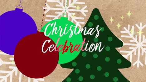 Animated-closeup-Christmas-Celebration-text-and-white-snowflakes-with-tree-and-balls-on-holiday-background