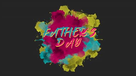 Animationstext-Vatertag-Auf-Buntem-Spritzer-Grunge-Und-Pinselhintergrund