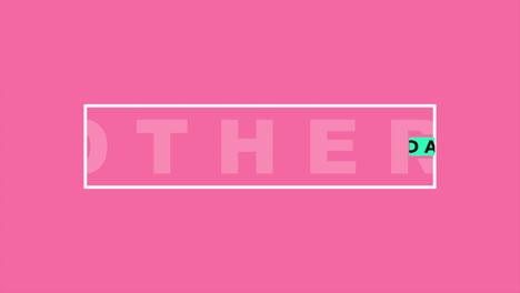 Texto-De-Animación-Día-De-La-Madre-Sobre-Fondo-Rosa-De-Moda-Y-Minimalismo