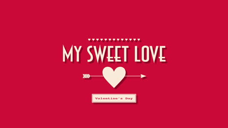 Animated-closeup-My-Sweet-Love-text-and-motion-romantic-small-red-heart-with-arrow-on-Valentines-day-background
