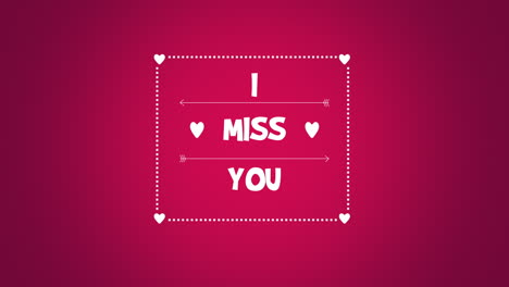 Animated-closeup-I-Miss-You-text-and-motion-romantic-small-red-hearts-on-Valentines-day-background-1