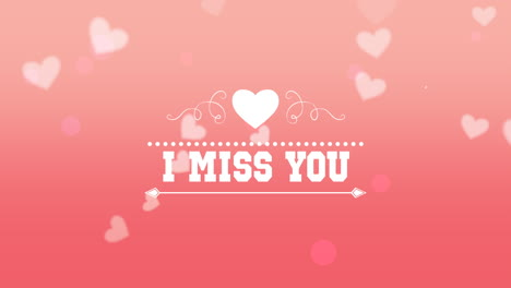 Animated-closeup-I-Miss-You-text-and-motion-romantic-small-white-hearts-on-pink-Valentines-day-background