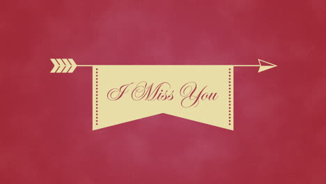 Animated-closeup-I-Miss-You-text-and-motion-romantic-arrow-on-Valentines-day-background