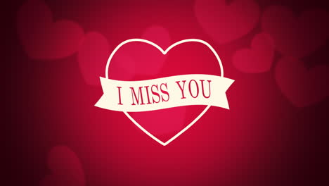 Animated-closeup-I-Miss-You-text-and-motion-romantic-big-and-small-red-hearts-on-Valentines-day-background