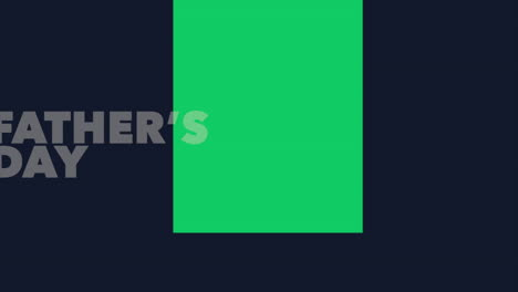 Animation-text-Fathers-day-on-dark-blue-fashion-and-minimalism-background-with-geometric-green-shape