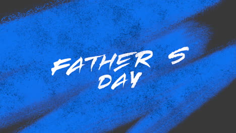 Animation-text-Fathers-day-on-blue-fashion-and-brush-background