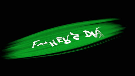 Animation-intro-text-Fathers-day-on-green-fashion-and-brush-background