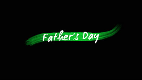 Animation-intro-text-Fathers-day-on-green-fashion-and-brush-background-1