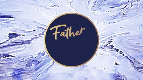 Animation-text-Fathers-day-on-blue-fashion-and-marble-background